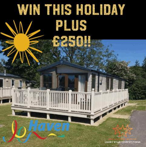 Entry List - Win an Amazing 'Haven' Family Holiday for up to 6 People plus £250 cash!