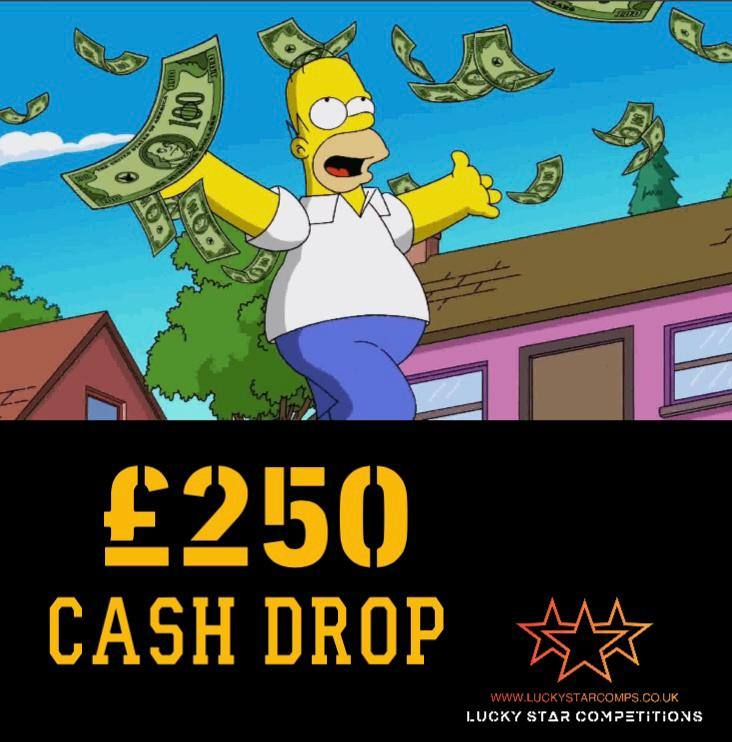 Entry List - Win £250 Cash Drop - Paid into your bank!